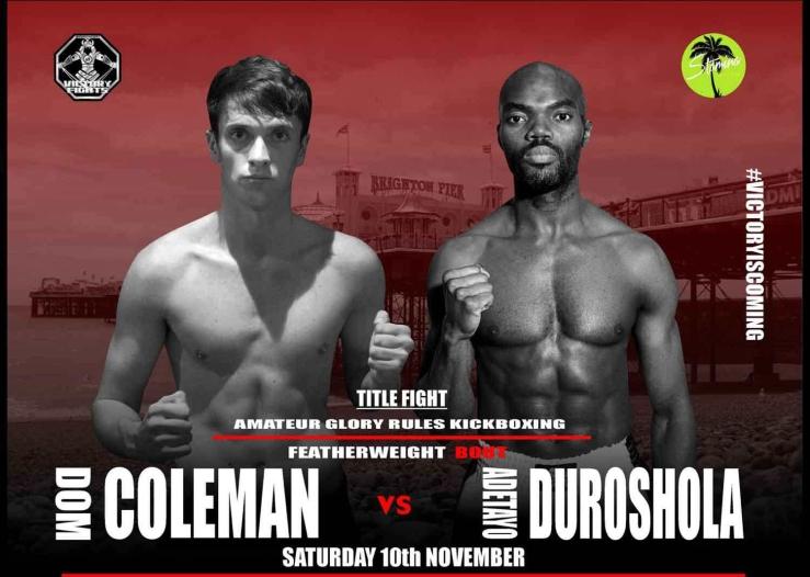 Dom Coleman Vs Adetayo Duroshola victory fights 3