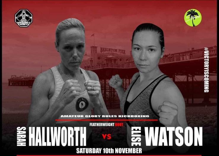 Sarah Hallworth Vs Elise Watson Victory fights 3 sussex brighton